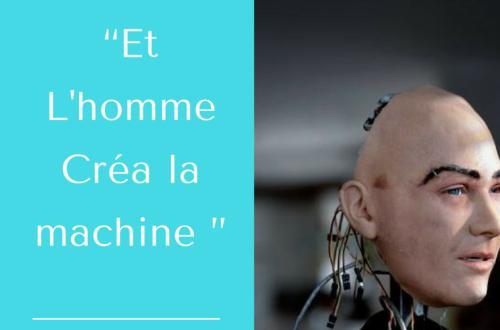 Article : Dieu créa l'homme et l'homme créa la machine