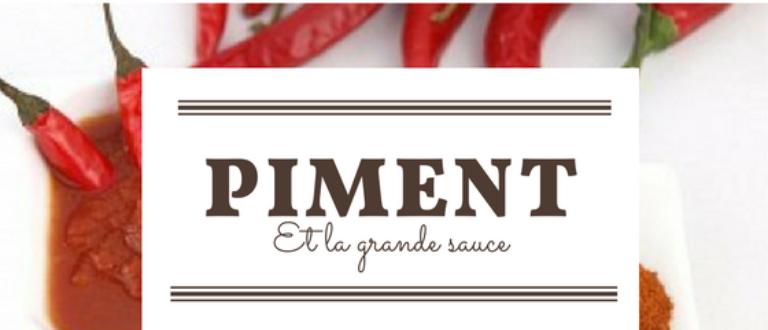 Article : Le piment qui cache la grande sauce-#enmargeduTBC