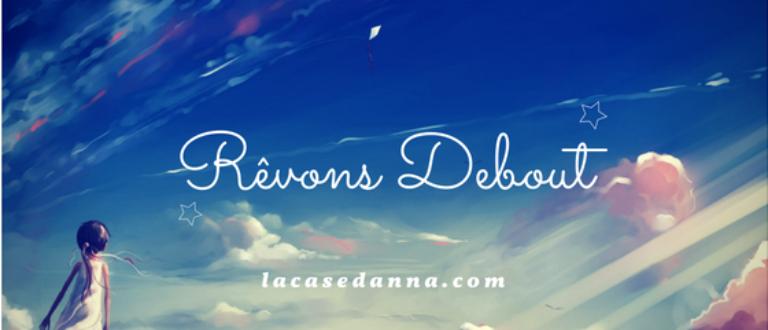Article : Rêvons Debout