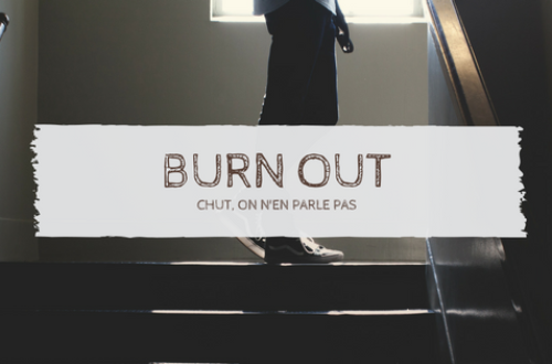 Article : Burn out, chut, on n'en parle pas…